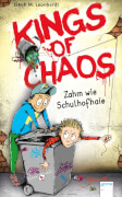 Arena - Kings of Chaos (1) Zahm wie Schulhofhaie. Lesebuch, 160 Seiten, ab 11 Jahren. Leonhardt, JakobM.