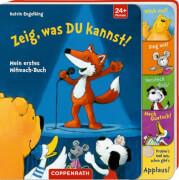 Pappbilderbuch, Zeig, was du kannst! - Mein erstes Mitmach-Buch, für Kinder ab 2 Jahren